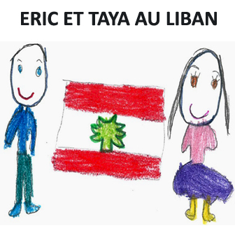 """""""ERIC ET TAYA AU LIBAN"""""""