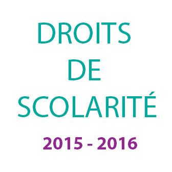 DROITS DE SCOLARITÉ 2015 – 2016