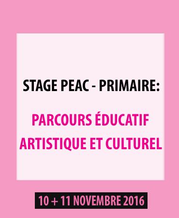 """STAGE """"PARCOURS ÉDUCATIF, ARTISTIQUE ET CULTUREL"""" (PEAC) AU PRIMAIRE"""