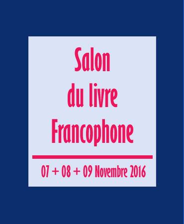 SALON DU LIVRE FRANCOPHONE