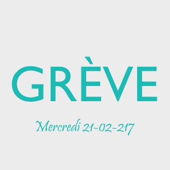 GRÈVE DU MERCREDI 22 FÉVRIER 2017
