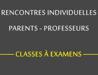 RENCONTRES INDIVIDUELLES PARENTS – PROFESSEURS / CLASSES À EXAMENS – VENDREDI 31 MARS 2017