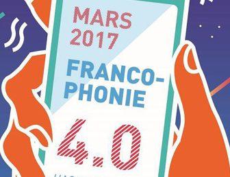 MOIS DE LA FRANCOPHONIE 2017: UNE PROGRAMMATION RICHE ET VARIÉE!