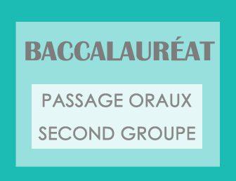BACCALAURÉAT – PASSAGE ORAUX SECOND GROUPE