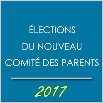 ÉLECTIONS DU NOUVEAU COMITÉ DES PARENTS