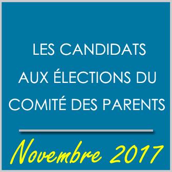 LISTE DES CANDIDATS AUX ÉLECTIONS DU COMITÉ DES PARENTS – NOVEMBRE 2017