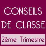 CONSEILS DE CLASSE DU DEUXIÈME TRIMESTRE