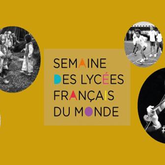 PROGRAMME DES ACTIONS RÉALISÉES AU LYCÉE A. DE LAMARTINE DANS LE CADRE DE LA SEMAINE DES LYCÉES FRANÇAIS DU MONDE