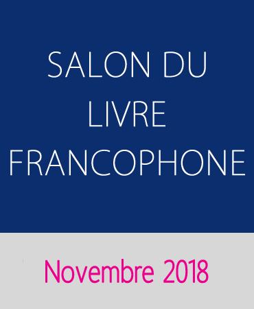 SALON DU LIVRE FRANCOPHONE 2018-2019