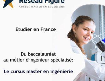 ÉTUDIER EN FRANCE: DU BACCALAURÉAT AU MÉTIER D'INGÉNIEUR SPÉCIALISÉ: LE CURSUS MASTER EN INGÉNIERIE