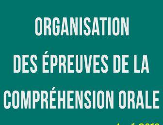 ORGANISATION DES ÉPREUVES DE LA COMPRÉHENSION ORALE – AVRIL 2018