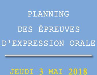 PLANNING DES ÉPREUVES D'EXPRESSION ORALE DU JEUDI 3 MAI