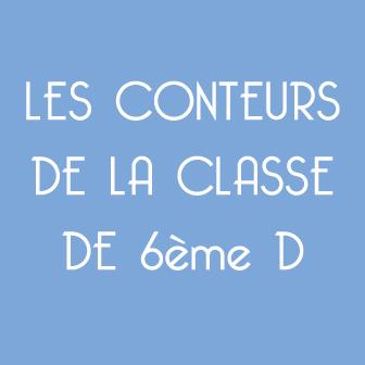 LES CONTEURS DE LA CLASSE DE 6ème D