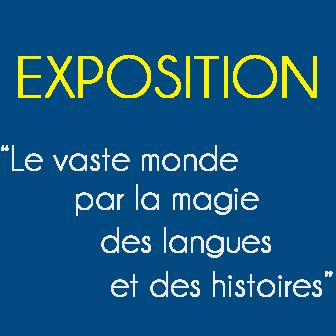 EXPOSITION DANS LE CADRE DE LA SEMAINE DES LYCÉES FRANÇAIS DU MONDE