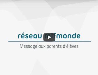 MESSAGE DE M. LE DIRECTEUR GÉNÉRAL DE LA MLF AUX PARENTS D'ÉLÈVES