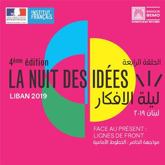 LA NUIT DES IDÉES 2019 | INSTITUT FRANÇAIS DU LIBAN