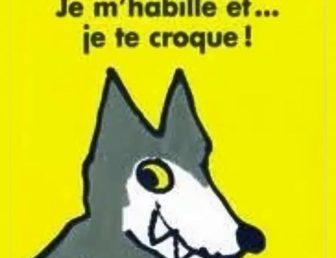 EXPLOITATION DE L'ALBUM « JE M'HABILLE ET JE TE CROQUE!! »