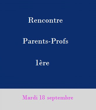 Rencontres Parents-Professeurs: Classes de 1ère
