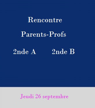 Rencontre Parents professeurs 2nde