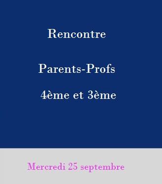 Rencontres parents-professeurs 3ème et 4ème