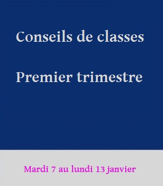 Conseils de classes du premier trimestre