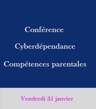Conférence Cyberdépendance et compétences parentales