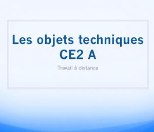 Les objets techniques en CE2 A