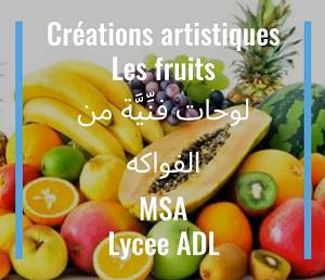 De l'Art avec les fruits- MSA