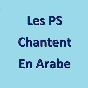 Les PS chantent en arabe