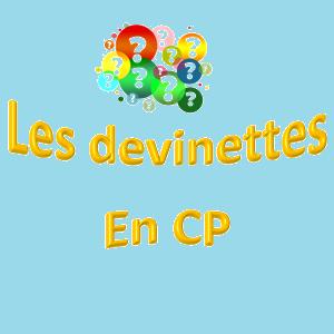 Les devinettes en CP