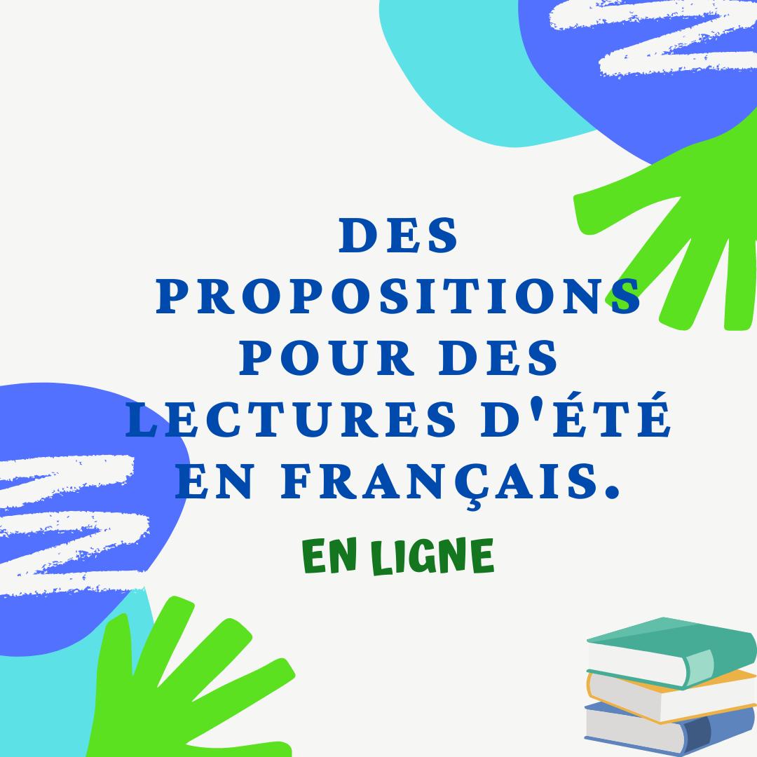 Des propositions pour des lectures d'été en français.