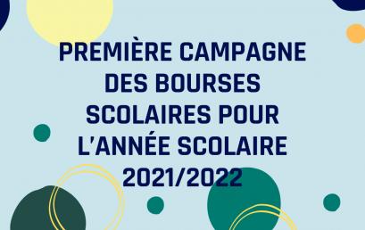 Première campagne des bourses scolaires pour l'année scolaire 2021/2022