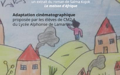 """Du livre au film, adaptation cinématographique  d'un extrait du roman """"La maison d'Afrique"""""""