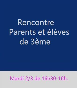 Rencontres Parents-élèves de 3ème