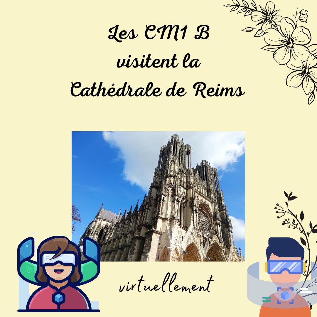 Les CM1B vous invitent à découvrir les tours de la cathédrale de Reims.