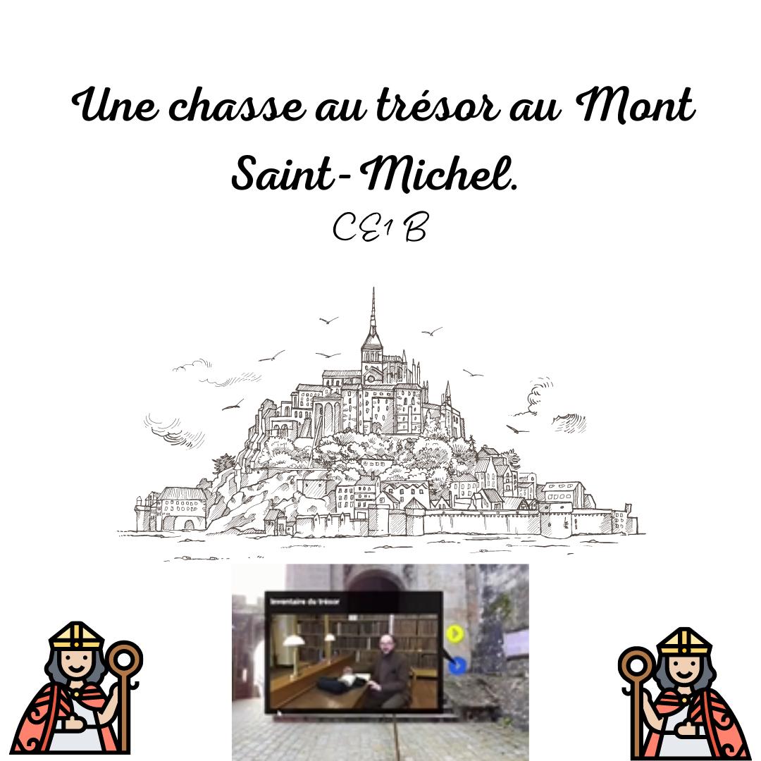 Une aventure inoubliable! Une chasse au trésor au Mont Saint-Michel.