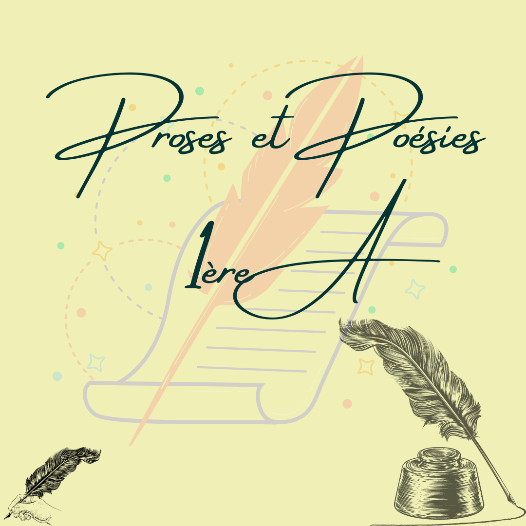 Poèmes et proses en 1ère A